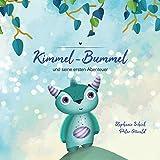 Kimmel-Bummel und seine ersten Abenteuer